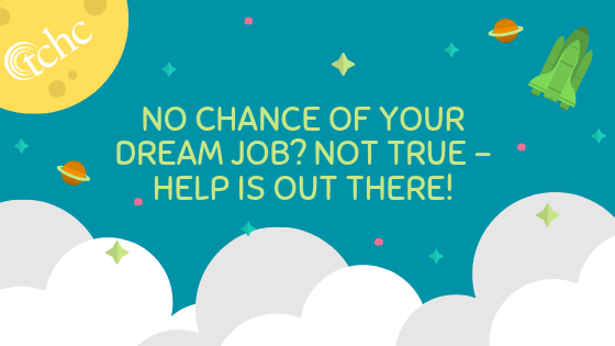 No chance of your dream job? Not true – help is out there!