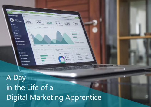 A Day in the Life of a Digital Marketing Apprentice