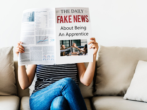 Fake News About Being An Apprentice